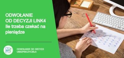 Odwołanie od decyzji Link4 SA. Ile trzeba czekać na pieniądze?