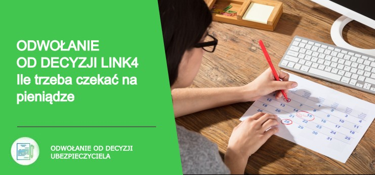 odwołanie od decyzji link4 - jak uzyskać więcej pieniędzy