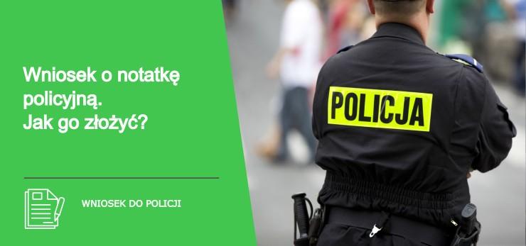 wniosek o notatkę policyjną - co należy wiedzieć
