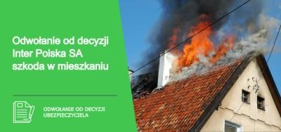 Odwołanie od decyzji Inter Polska SA szkoda w mieszkaniu