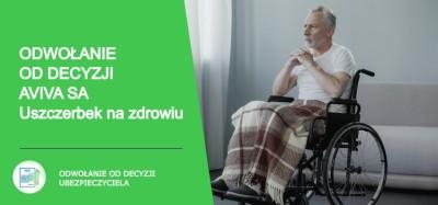 Odwołanie od decyzji Aviva SA Uszczerbek na zdrowiu